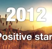 A Terrific 2012: Top 15 Inspirational Pictures to Start New Year on a Positive Note