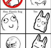 Hey Plastic Bag!!