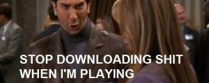 Stop downloading sh!t – fffffffuuuuuuuuuuu