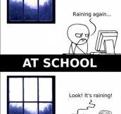 Woooow! Rain!