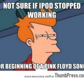 Not sure if ipod stop working…