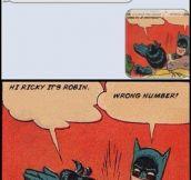 Robin sends a text message…
