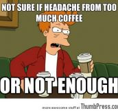 The problem with coffee…