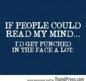 If people could read my mind
