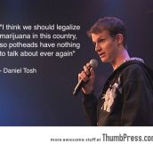 We should legalize it…