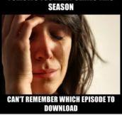 Followed too many series this season