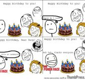 I always feel nervous when people sing birthday song to me.