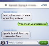 Roommates = Parents