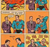Oh, superman.