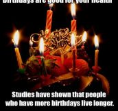 Birthdays…