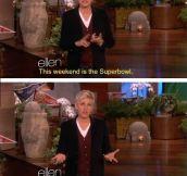 Gotta love Ellen