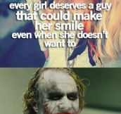 Make her smile even when she doesn't want to