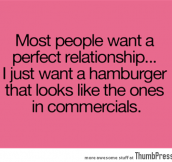 Most people want a perfect relationship