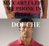 Normal man vs. Douche