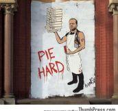 Pie hard
