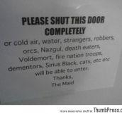 Please shut the door completely