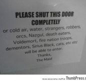 Please shut the door completely