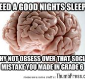 Scumbag Brain Let Me Sleep