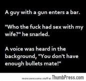 A guy with a gun enters a bar