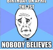 Birthday on April 1st