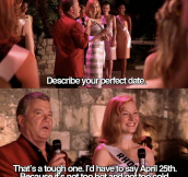 DESCRIBE YOUR PERFECT DATE.