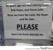 Don't let Kevin Bacon die…