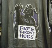 FREE THROAT HUGS.