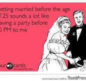 Getting married before the age of 25