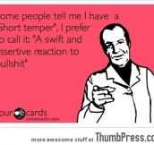 I am not a short tempered person