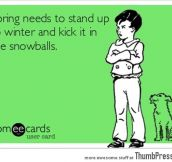 Kick in the snowballs