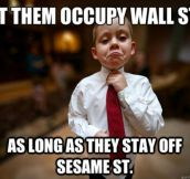 Let them occupy wall street
