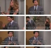 Ross and Jennifer from Friends..