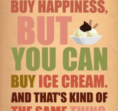 YOU CAN'T BUY HAPPINESS.