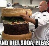 And diet soda, please
