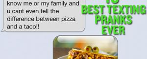 The 10 Best Texting Pranks Ever