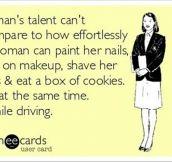 Women are great multi taskers