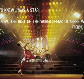 Freddie Mercury was the best…