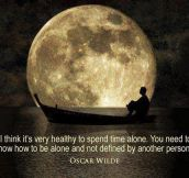 Spending time alone…