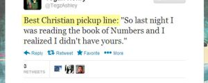Best religious pick-up line…