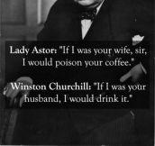 Churchill was a boss…