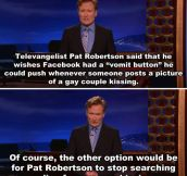 Conan is excellent…