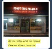 Taco Palace…