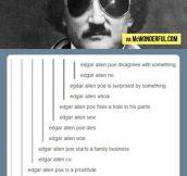It's Edgar Allan Bro…