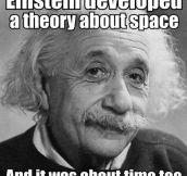 Einstein's theory…
