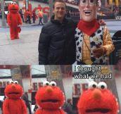 Poor Elmo…
