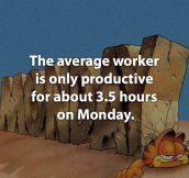 Workers on Mondays…