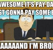 It's pay day…
