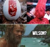 Wilson, is that you?
