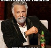 I don't always play soccer with toddlers…