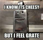 Cheesy grater…
